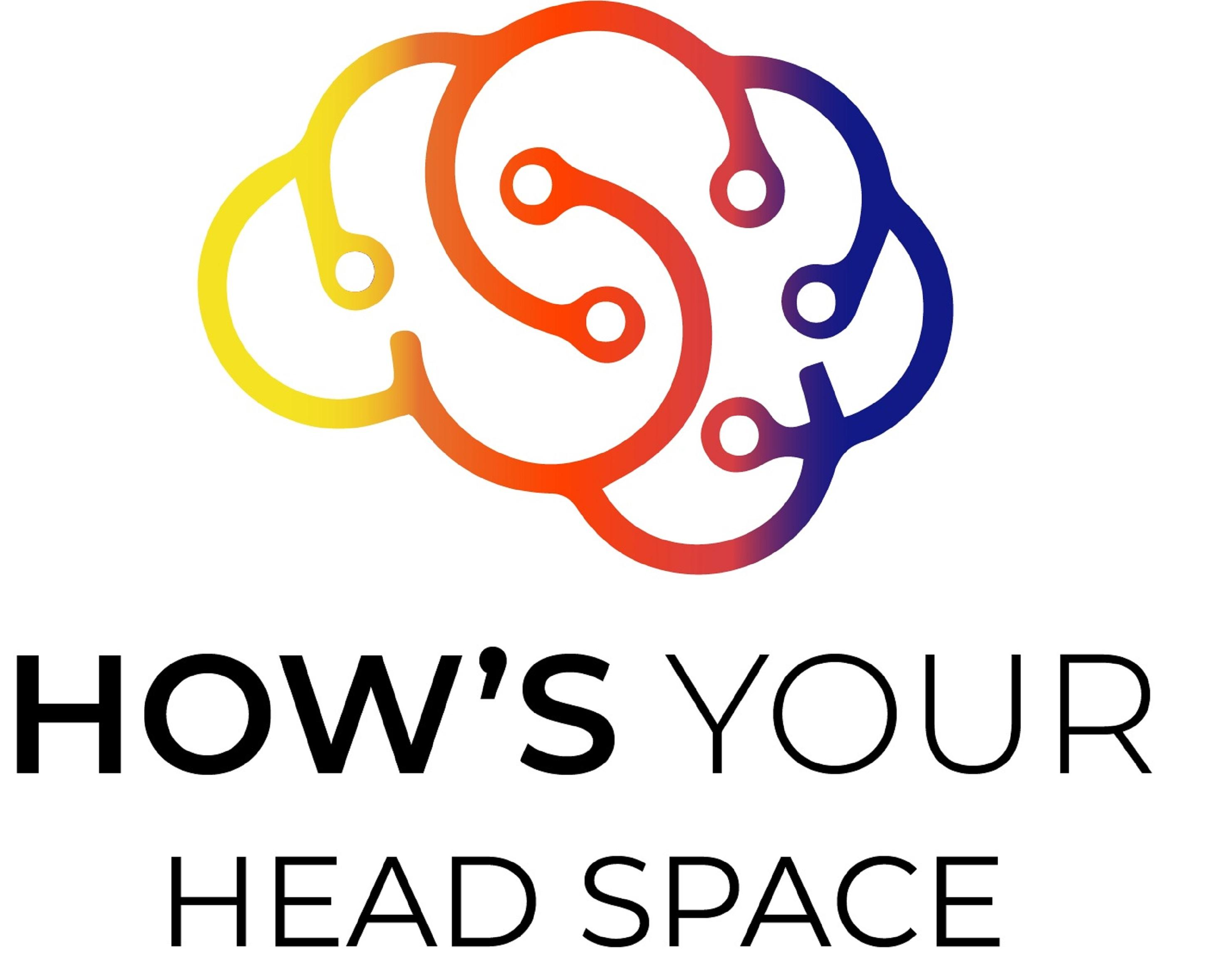 How's Your Head Space
